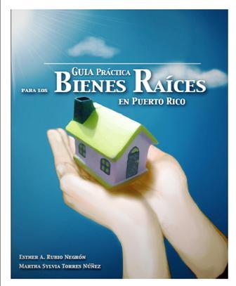 Guía Práctica para los Bienes Raíces en Puerto Rico
